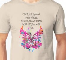 Butterfly Wings. Spread Your Wings and Fly! Unisex T-Shirt