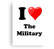 I Love the Military (2) Canvas Print