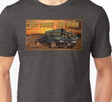 East Bound And Down Unisex T-Shirt