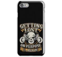 Motorcycle Skull Biker Gift Bikers Getting Lost On Purpose Again Vintage Distressed Grunge Harley iPhone Case/Skin