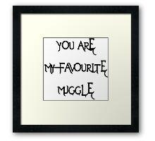 My Favorite Muggle Framed Print