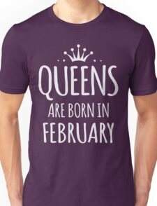 Queens are born in february gift xmas shirt Unisex T-Shirt