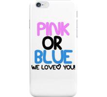 Pink or Blue Baby Gender Reveal iPhone Case/Skin