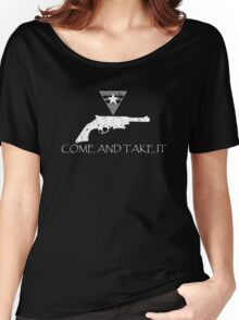 Come and Take It Women's Relaxed Fit T-Shirt