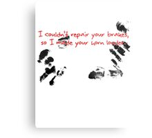 I couldn't repair your brakes, so I made your horn louder. Metal Print