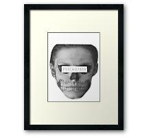 Psychopath Framed Print