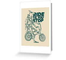 Ride or Don't Greeting Card