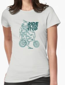 Ride or Don't Womens Fitted T-Shirt