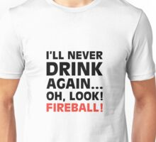 Oh Look! Fireball! Unisex T-Shirt