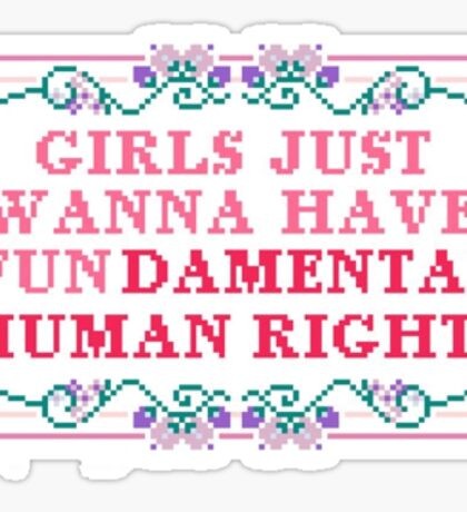 Girls just want to have FUNdamental Rights. Sticker