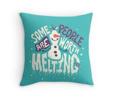 Frozen: Some People Are Worth Melting For Throw Pillow