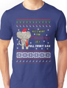 All i want for Christmas is a full ivory ban Unisex T-Shirt