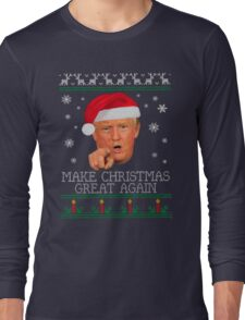 Make christmas great again Long Sleeve T-Shirt