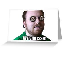 INVISIBLESSED Greeting Card