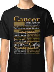 CANCER HOROSCOPE ZODIAC BIRTHDAY GIFT WAS BORN IN JULY Classic T-Shirt