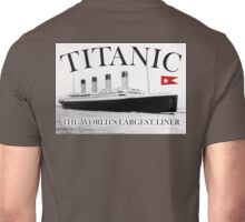 TITANIC, RMS Titanic, Cruise, Ship, Disaster Unisex T-Shirt