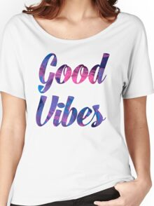Good Vibes Women's Relaxed Fit T-Shirt