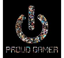 Proud Gamer Photographic Print