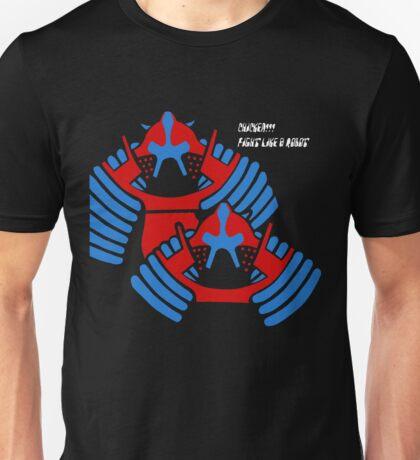CHICKEN!!! FIGHT LIKE A ROBOT Unisex T-Shirt
