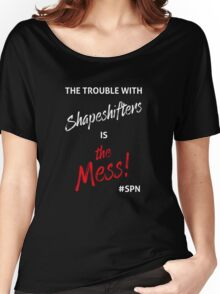 The Trouble with Shapeshifters Women's Relaxed Fit T-Shirt
