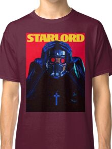 Starboy....I mean StarLord... Classic T-Shirt