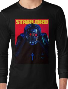 Starboy....I mean StarLord... Long Sleeve T-Shirt