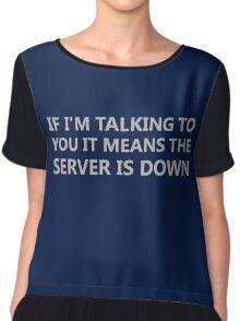 Server Is Down Chiffon Top