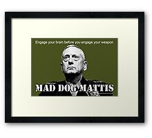 Mad Dog Mattis Framed Print