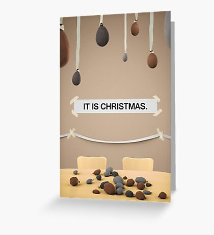 The Office - IT IS CHRISTMAS. Greeting Card