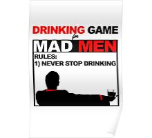 Drinking Game... for Mad Men Poster