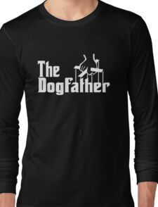 The Dog Father Long Sleeve T-Shirt