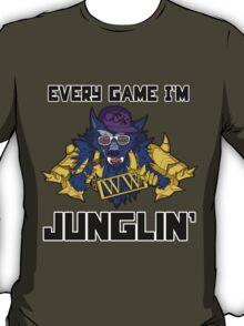 Every Game I'm Junglin' T-Shirt