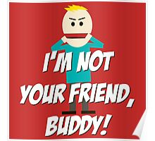 I'm Not Your Friend, Buddy Poster