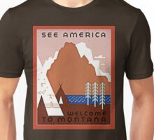 Welcome to Montana See America Unisex T-Shirt