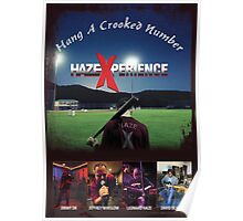 HazeXperience - Hang A Crooked Number Poster