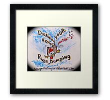 No draining or dumping our water and air Framed Print