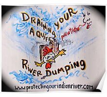 No draining or dumping our water and air Poster