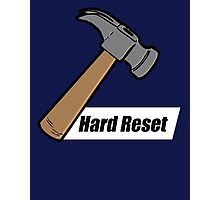 Hard Reset Photographic Print