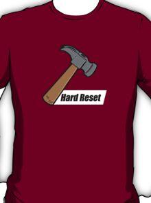 Hard Reset T-Shirt
