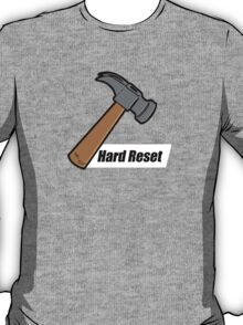 Hard Reset T-Shirt