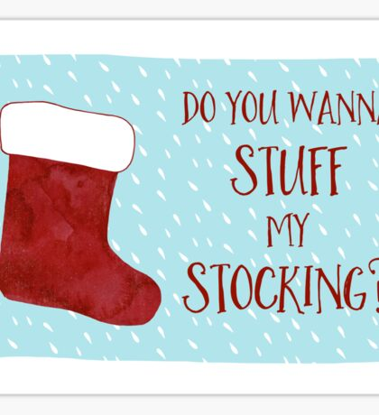 Christmas Card For Him - For Her - Funny Holiday Card - Funny Christmas Card - Boyfriend Girlfriend  - Naughty Christmas - Stuff My Stocking Sticker