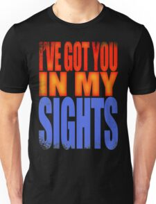 Soldier 76 - I've got you in my Sights Unisex T-Shirt