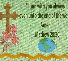 Mathew 28:20 by Ann12art