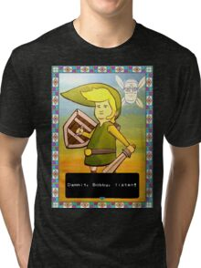 King of the Hill - Link from Zelda and Navi - Parody - Dammit, Bobby, listen!  Tri-blend T-Shirt