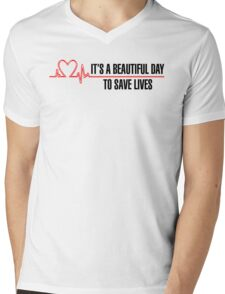 """Grey's Anatomy -  """"It's a beautiful day to save lives"""" Mens V-Neck T-Shirt"""