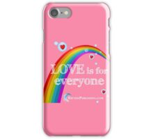 Love Is For Everyone iPhone Case/Skin