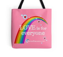 Love Is For Everyone Tote Bag