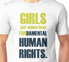 Girls Just Wanna Have (Lime) Unisex T-Shirt