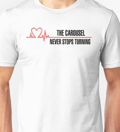 "Grey's Anatomy -  ""The carousel never stops turning"" Unisex T-Shirt"