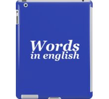 Words in english (White edition) iPad Case/Skin
